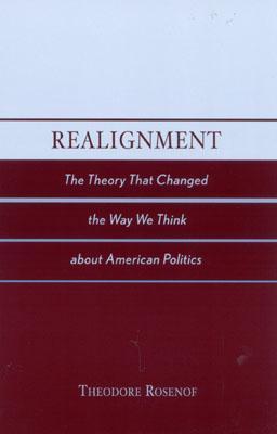Realignment by Theodore Rosenof