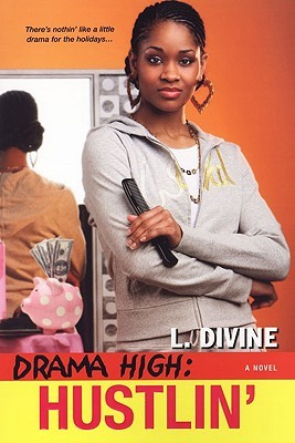 Ebook Hustlin' by L. Divine read!