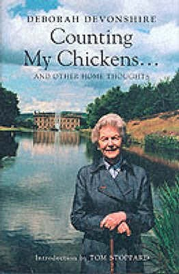 Counting My Chickens...and Other Home Thoughts by Deborah Mitford