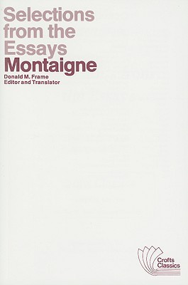 Selections from the Essays of Montaigne