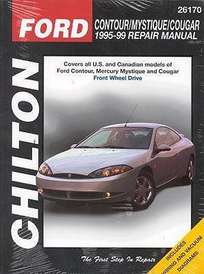 Chilton's Ford Contour Mystique Cougar: 1995 99 Repair Manual