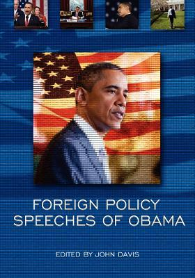Foreign Policy Speeches of Obama