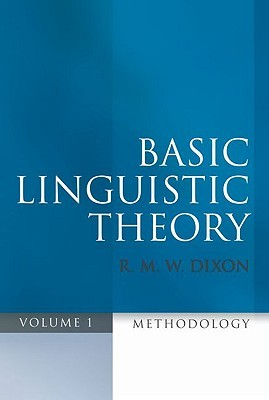 Basic Linguistic Theory, Volume 1: Methodology