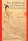 An Anthology of Chinese Literature: Beginnings to 1911