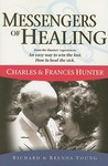 Messengers of Healing: Charles & Frances Hunter