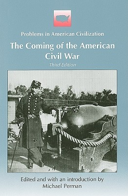 The Coming of the American Civil War by Michael Perman