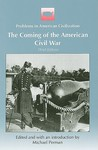 The Coming of the American Civil War