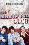 The Mariposa Club