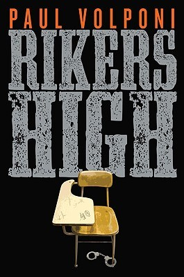 Rikers High book cover by Paul Volponi