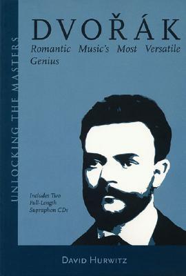 dvorak-romantic-music-s-most-versatile-genius