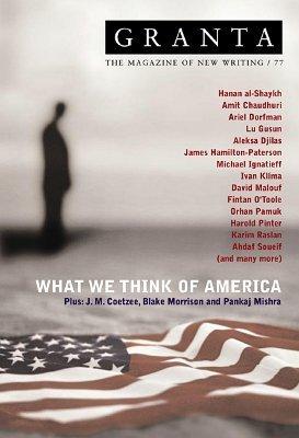 Granta 77: What We Think of America