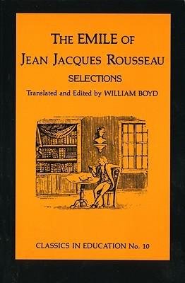 Emile of Jean Jacques Rousseau: Selections, No.10