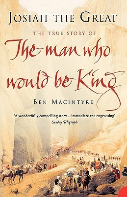 the man who would be king macintyre ben