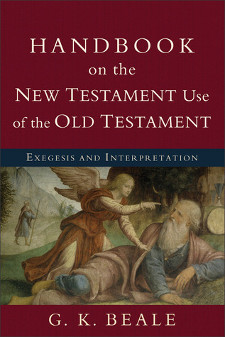 handbook-on-the-new-testament-use-of-the-old-testament-exegesis-and-interpretation
