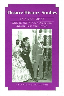 Theatre History Studies 2010, Vol. 30