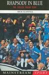Rhapsody in Blue: The Chelsea Dream Team