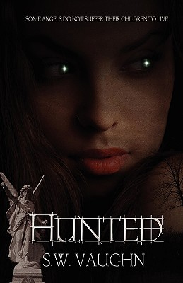 Hunted by S.W. Vaughn