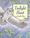 Twilight Hunt: A Seek-and-Find Book