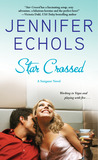 Star Crossed (Stargazer, #1) by Jennifer Echols