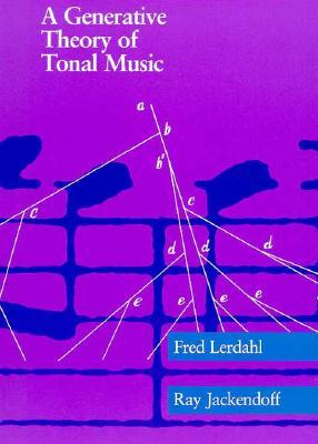 A Generative Theory of Tonal Music, Reissue, with a New Preface
