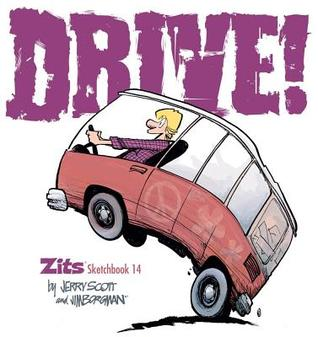 Drive! (Zits Sketchbook, #14)