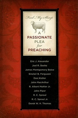 Feed My Sheep: A Passionate Plea For Preaching (ePUB)