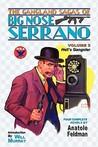 The Gangland Sagas of Big Nose Serrano: Volume 3
