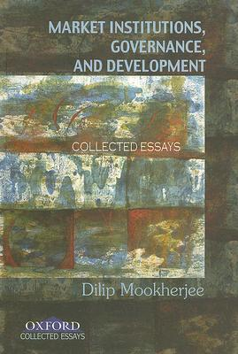market-institutions-governance-and-development-collected-essays