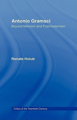 Antonio Gramsci by Renate Holub