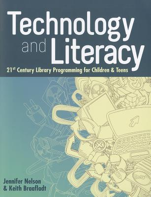 Technology and Literacy: 21st Century Library Programming for Children & Teens