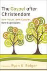 Gospel After Christendom