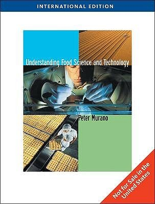 Understanding Food Science and Technology. Peter S. Murano