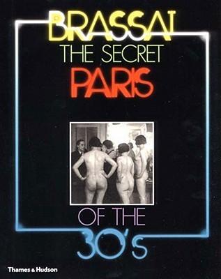 The Secret Paris of the 30's