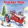 Tractor Mac Saves Christmas