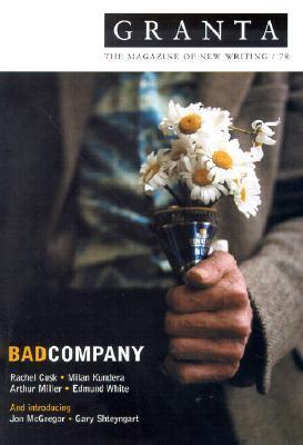Granta 78: Bad Company