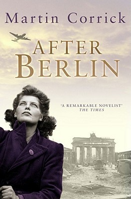 After Berlin by Martin Corrick