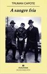 A sangre fría by Truman Capote