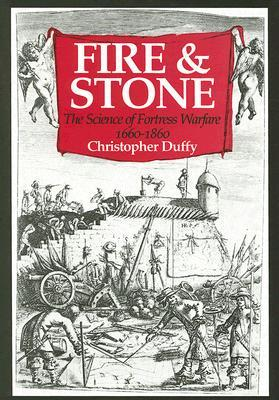 fire-and-stone-the-science-of-fortress-warfare-1660-1860