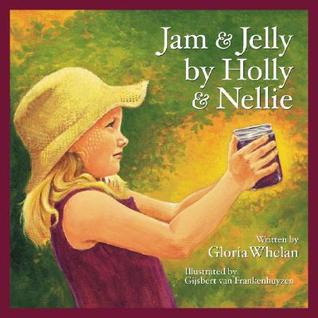 Jam and Jelly by Holly and Nellie