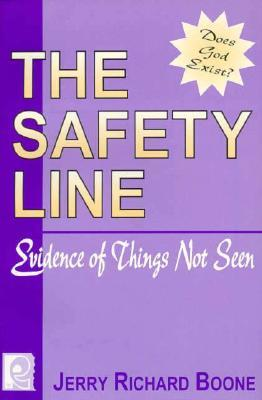 The Safety Line: Evidence of Things Not Seen