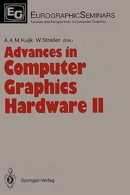 Advances in Computer Graphics Hardware II (Focus on Computer Graphics) (v. 2)