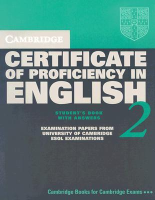 Cambridge Certificate Of Proficiency In English 2 With Answers