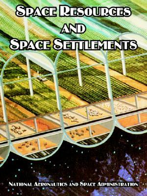 Space Resources and Space Settlements