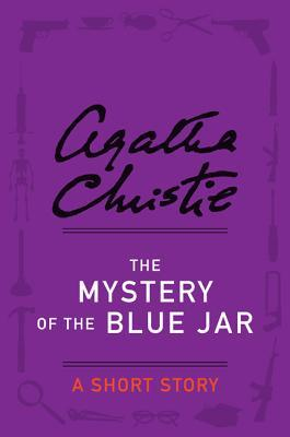 The Mystery of the Blue Jar: A Short Story