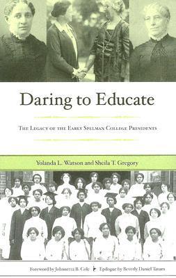 Daring to Educate by Yolanda L. Watson