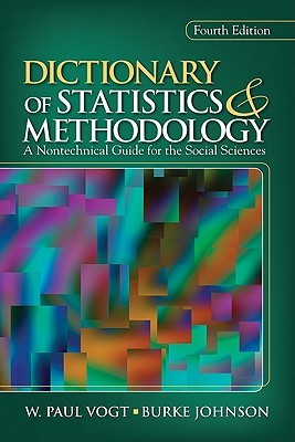 Dictionary of Statistics & Methodology: A Nontechnical Guide for the Social Sciences