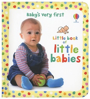 Little Book of Little Babies by Keith Furnival