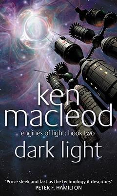 Dark Light by Ken MacLeod