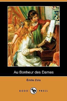 Au Bonheur des Dames (Les Rougon-Macquart, #11)