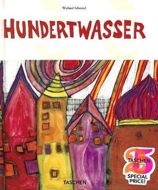 Hundertwasser by Wieland Schmied